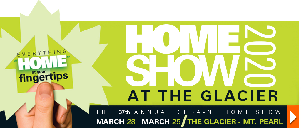 37th Annual CHBA-NL Home Show