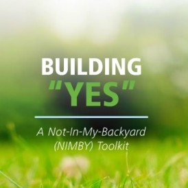 "Building ""Yes"": A Not-In-My-Backyard Toolkit"